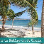 10-Reasons-to-Retire-on-St-Croix-USVI