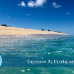 Explore St Croix on a Budget