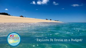 Explore St Croix on a Budget Virgin Island Travel Tips